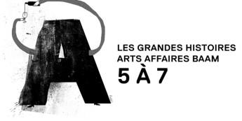 5@7 | Chapitre 9 : Les grandes histoires arts affaires BAAM